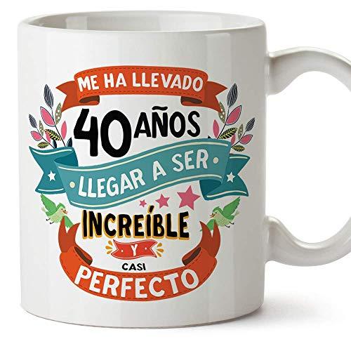 """MUGFFINS Taza 40 Cumpleaños -""""Me ha llevado 40 años llegar a ser increíble y casi perfecto - Regalos Desayuno Feliz Cumpleaños"""