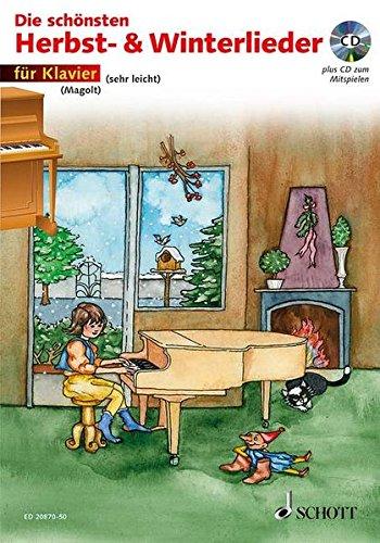 Die schönsten Herbst- und Winterlieder: Sankt Martin, Nikolauslieder und Weihnachtslieder. Klavier. Ausgabe mit CD.