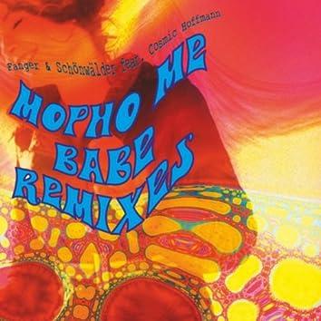 Mopho Me Babe Remixes