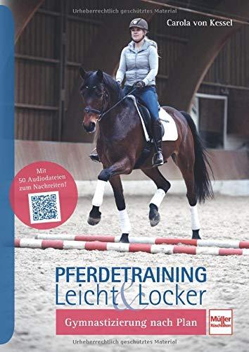 Pferdetraining leicht & locker: Gymnastizierung nach Plan