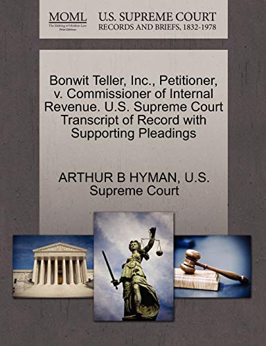 Bonwit Teller, Inc., Petitioner, V. Commissioner of Internal Revenue. U.S. Supreme Court Transcript of Record with Supporting Pleadings
