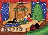 LA STORIA DI CANDITO: Il tenero racconto di un meticcio che è diventato grande amico di Cicciobello (Italian Edition)