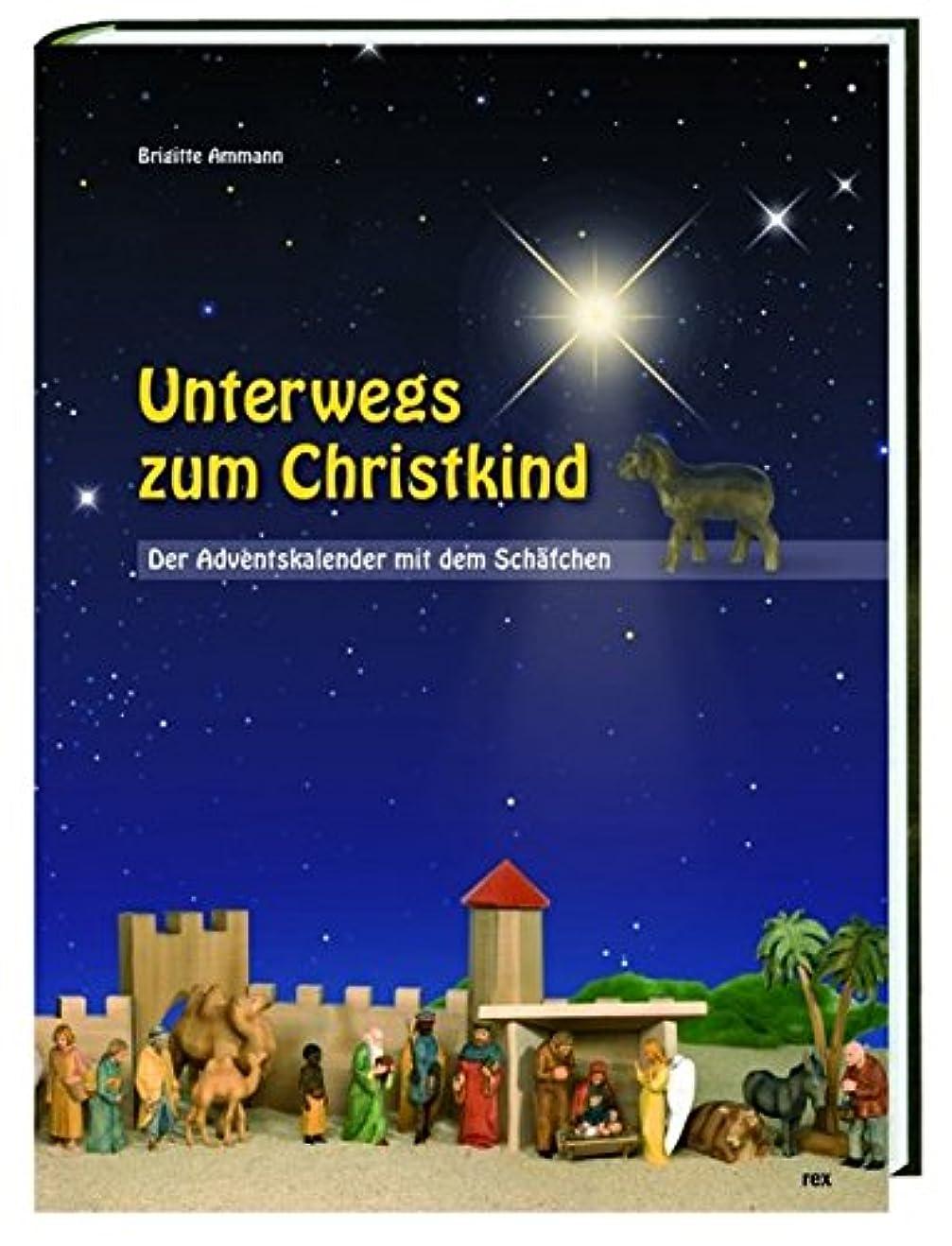 毎回手つかずの幅Unterwegs zum Christkind