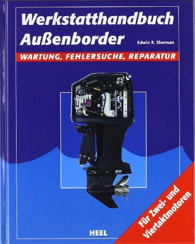 Werkstatthandbuch Außenborder: Wartung, Fehlersuche, Reparatur