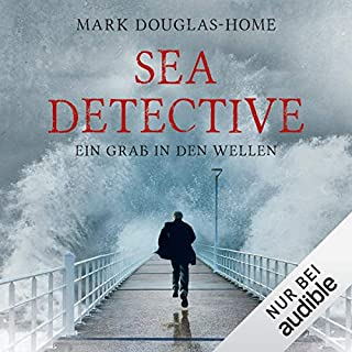 Ein Grab in den Wellen     Sea Detective 1              By:                                                                                                                                 Mark Douglas-Home                               Narrated by:                                                                                                                                 Michael Schwarzmaier                      Length: 11 hrs and 29 mins     Not rated yet     Overall 0.0