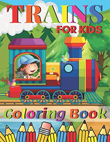 Scritto Da Jane Tomson Trains Coloring Book A Train Colouring Book For Toddlers Preschoolers Kids Ages 4 8 Boys Or Girls With 50 Cute Illustrations Of Trains Locomotives Pdf Epub Leggi