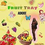 Fruit Tray [Explicit]