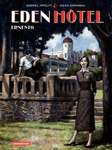 Eden Hotel (Tome 1) - Ernesto