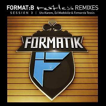 Restless Remixes Session 3