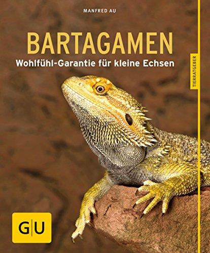 Bartagamen: Wohlfühl-Garantie für kleine Echsen (GU Tierratgeber)