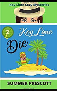 Key Lime Die (Key Lime Cozy Mysteries)
