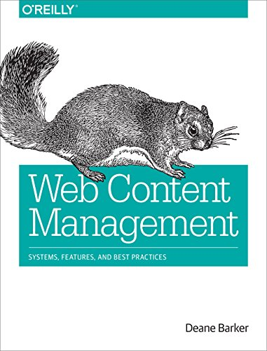 Web Content Management: Patterns and Best Practices: Systems, Features, and Best Practices