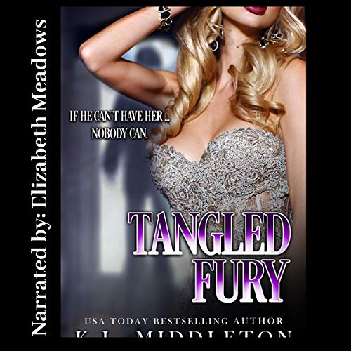 Tangled Fury Audiobook By Kristen Middleton cover art