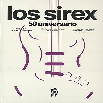 Los Sirex. 50 Aniversario
