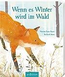 Wenn es Winter wird im Wald von Marion Dane Bauer