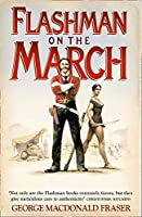 Flashman on the March (The Flashman Papers)