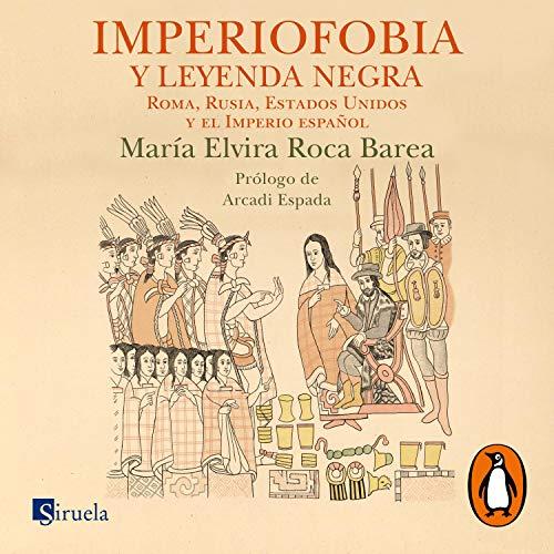 Imperiofobia y leyenda negra [Imperiophobia and Black Legend] cover art