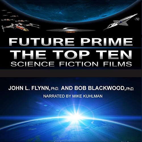 Future Prime: Top Ten Science Fiction Films cover art