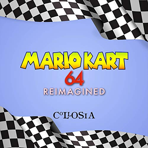"Mario Kart 64 Theme (From ""Mario Kart 64"")"