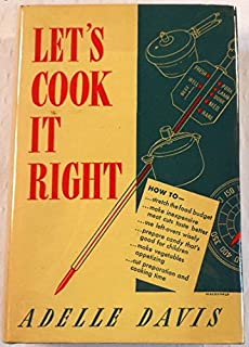 Let's Cook It Right : Good Health Comes From Good Cooking