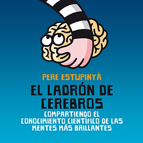 El ladrón de cerebros [The Brain Thief] audiobook cover art