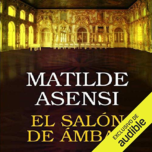 Couverture de El salón de ámbar [The Amber Lounge]