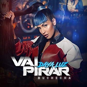 Vai Pirar (feat. Buchecha)
