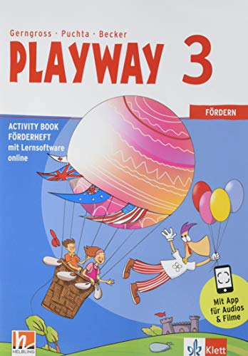 Playway 3. Ab Klasse 3: Activity Book Förderheft mit Lernsoftware online Klasse 3 (Playway. Für den Beginn ab Klasse 3. Ausgabe Baden-Württemberg, ... Sachsen-Anhalt und Thüringen ab 2020)