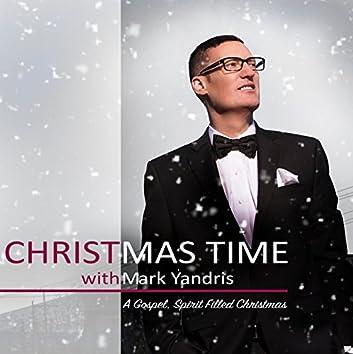 Christmas Time with Mark Yandris