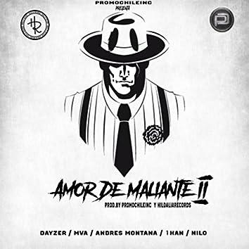 Amor De Maliante (feat. 1HAN, MVA, Andres Montana & Dayzer)