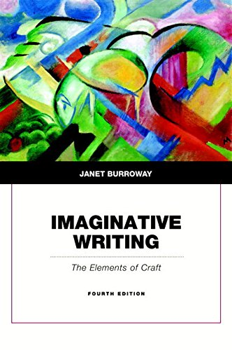 Compare Textbook Prices for Imaginative Writing 4 Edition ISBN 9780134053240 by Burroway, Janet