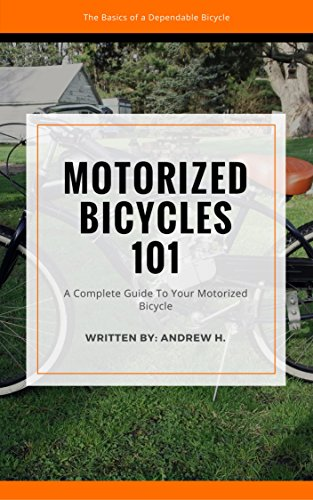 Motorized Bicycles 101: The Ultimate Guide To Motorized Bicycles For Beginners