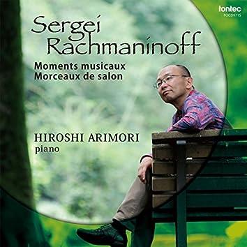 Sergei Rachmaninoff: Moments musicaux, Morceaux de salon