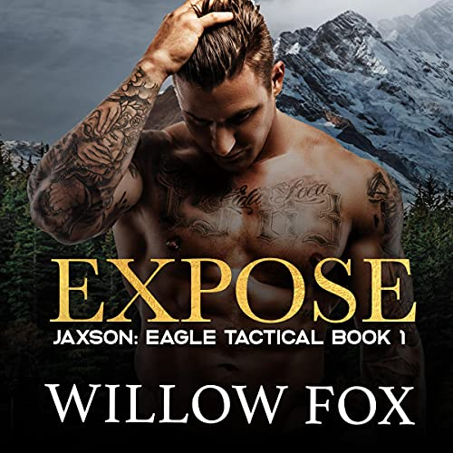 Expose Audiobook By Willow Fox cover art