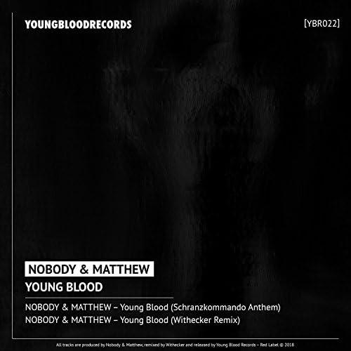 Nobody & Matthew
