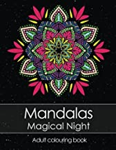 Adult colouring book: Mandalas Magical Night for stress relief + BONUS 60 free Mandala colouring pages (PDF to print)
