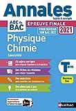 Annales ABC du BAC 2021-2022 - Physique-Chimie Tle - Sujets et corrigés - Enseignement de spécialité Terminale - Epreuve finale Nouveau Bac
