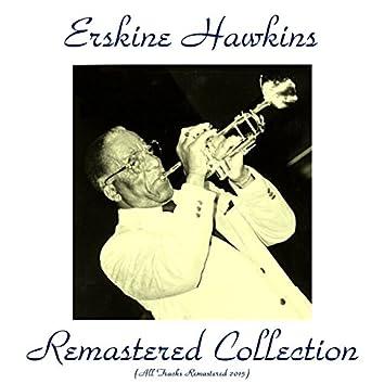 Erskine Hawkins Remastered Collection (All Tracks Remastered 2015)