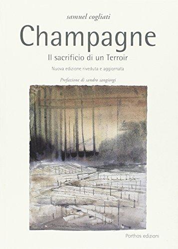 Champagne. Il sacrificio di un terroir