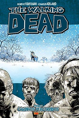 The Walking Dead Volume 2 - Caminhos Percorridos