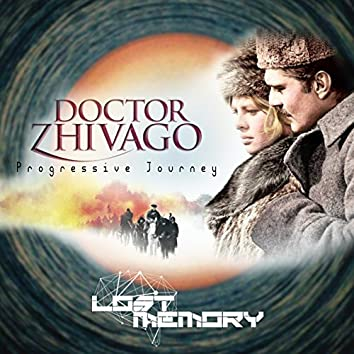 Doctor Zhivago Progressive Journey