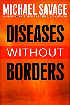 Diseases without Borders: Boosting Your Immunity Against Infectious Diseases from the Flu and Measles to Tuberculosis by [Michael Savage]