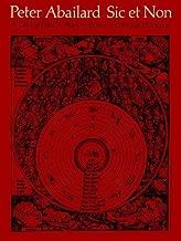 Sic Et Non: A Critical Edition by Peter Abelard (1978-06-01)