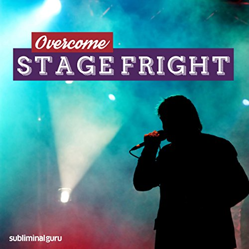 Overcome Stage Fright audiobook cover art