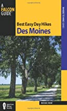 Best Easy Day Hikes Des Moines (Best Easy Day Hikes Series)