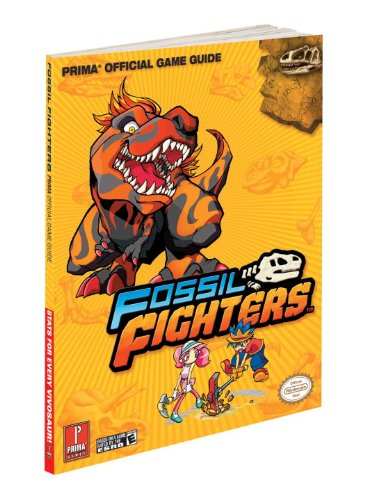 Fossil Fighters: Prima's Official Game Guide (Prima Official Game Guides)