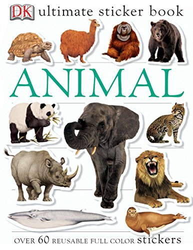 Ultimate Sticker Book: Animal: Over 60 Reusable Full-Color Stickers