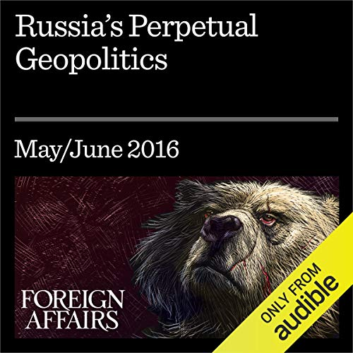 Russia's Perpetual Geopolitics Audiobook By Stephen Kotkin cover art
