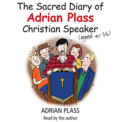 The Sacred Diary of Adrian Plass (Aged 45 3/4) cover art