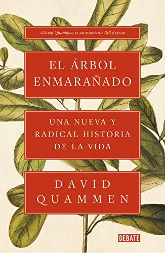 El árbol enmarañado: Una nueva y radical historia de la vida